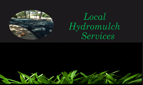 Local Hydromulch Services